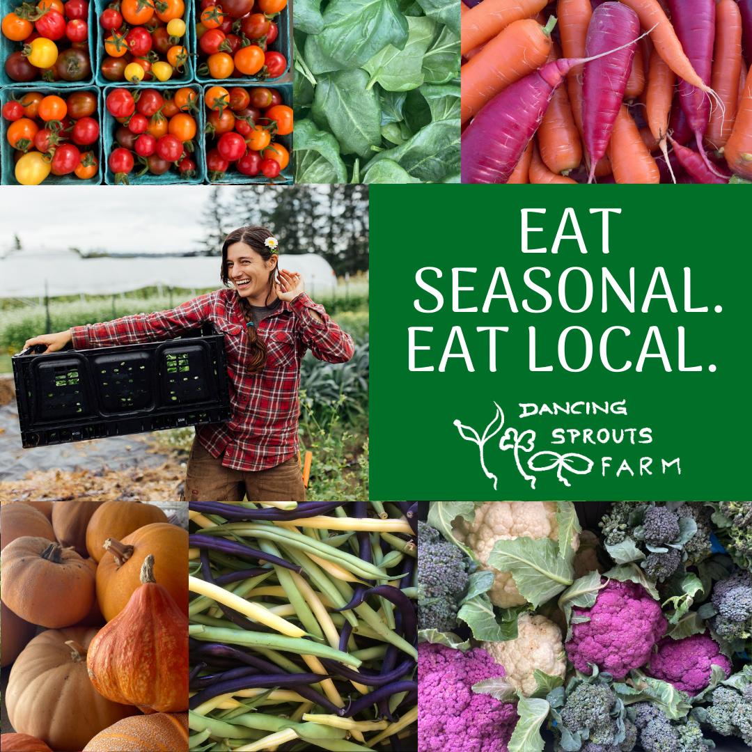 Eat seasonal, eat local. Dancing Sprouts Farm.